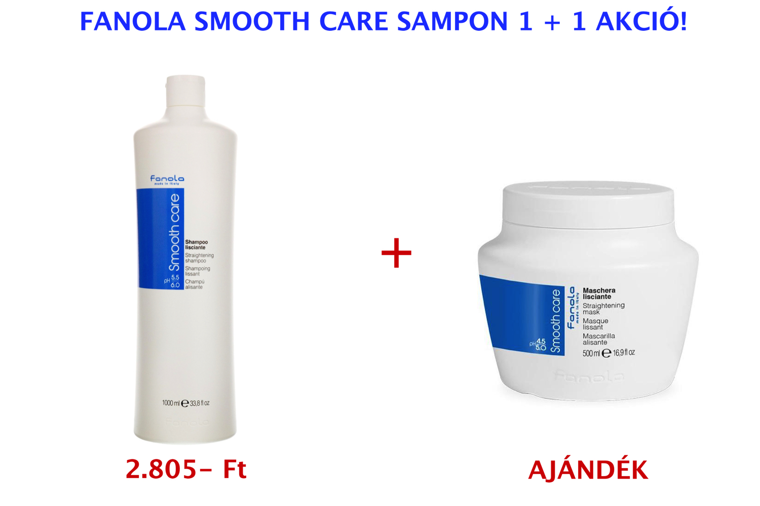FANOLA Smooth Care Shampoo 1000 ml 1+1 AKCIÓ