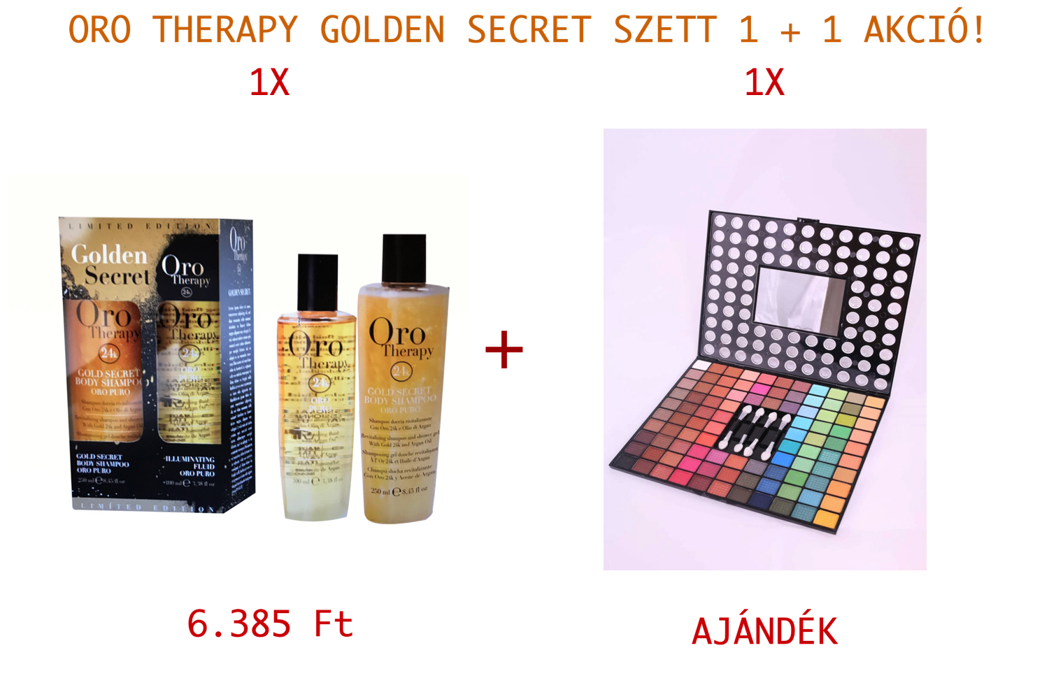 FANOLA Oro Therapy Golden Secret Szett (250 ml + 100 ml) 1+1 AKCIÓ