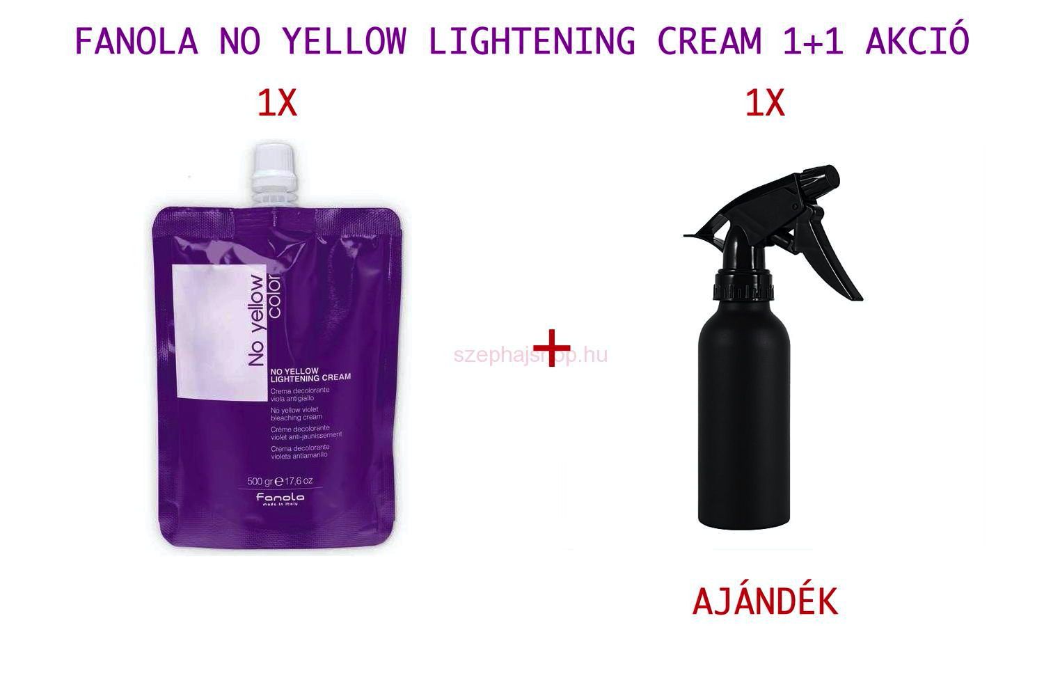 FANOLA No Yellow Lightening Cream 500 gr 1+1 db FANOLA Logós vizező spray AKCIÓ