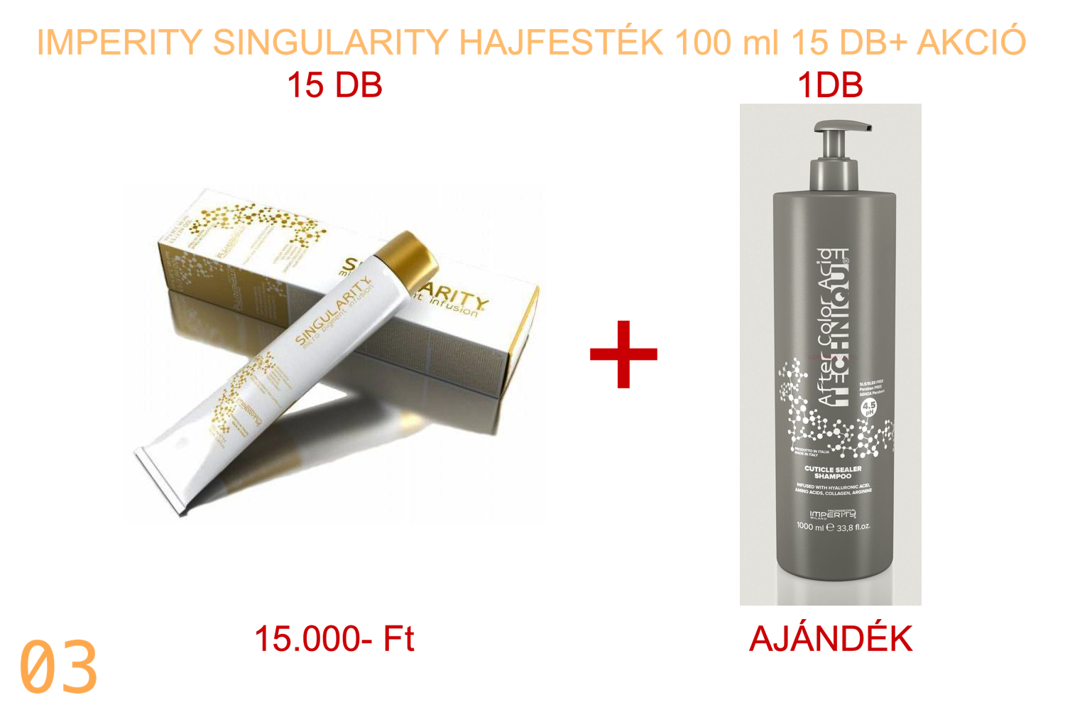 IMPERITY Singularity Hair Color Cream 100 ml 15 + AFTER COLOR ACID Sampon 1000
