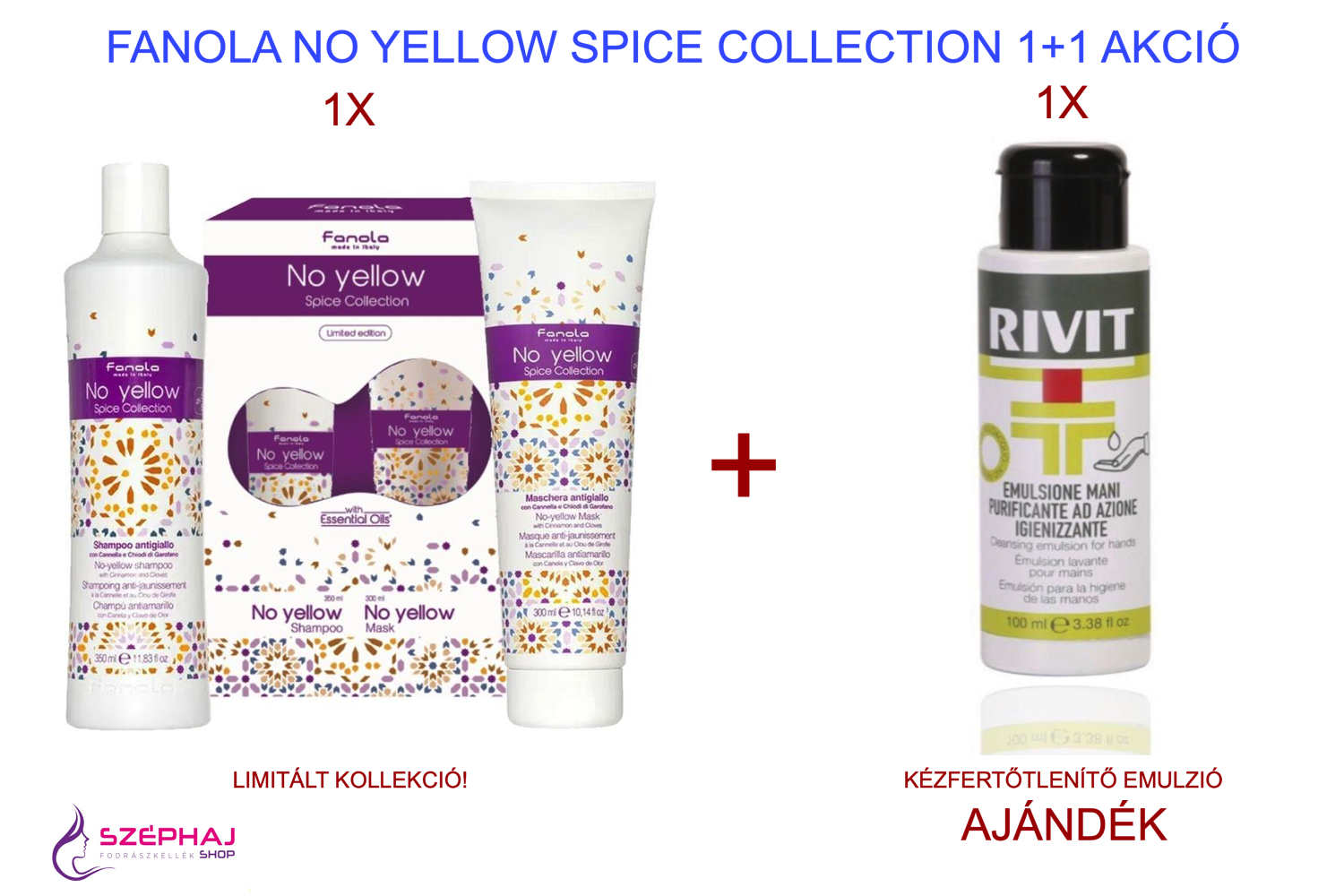 FANOLA No Yellow Spice Collection 350 + 300 ml (Limitált Kiadás)