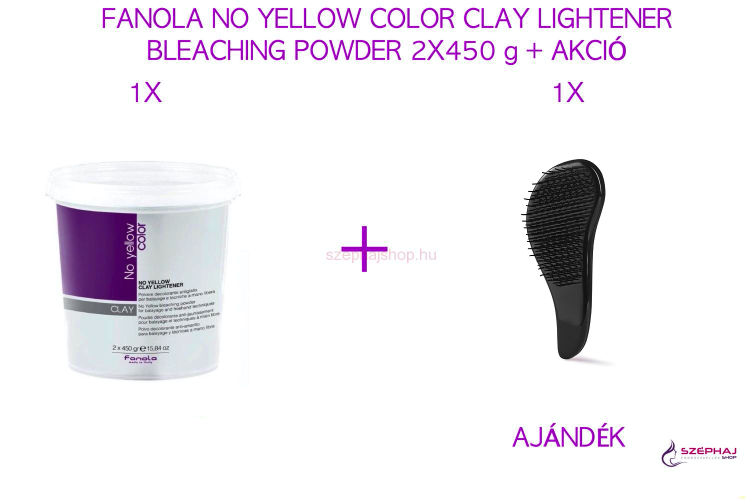 FANOLA NO YELLOW COLOR CLAY LIGHTENER BLEACHING POWDER 2X450 g + AKCIÓ