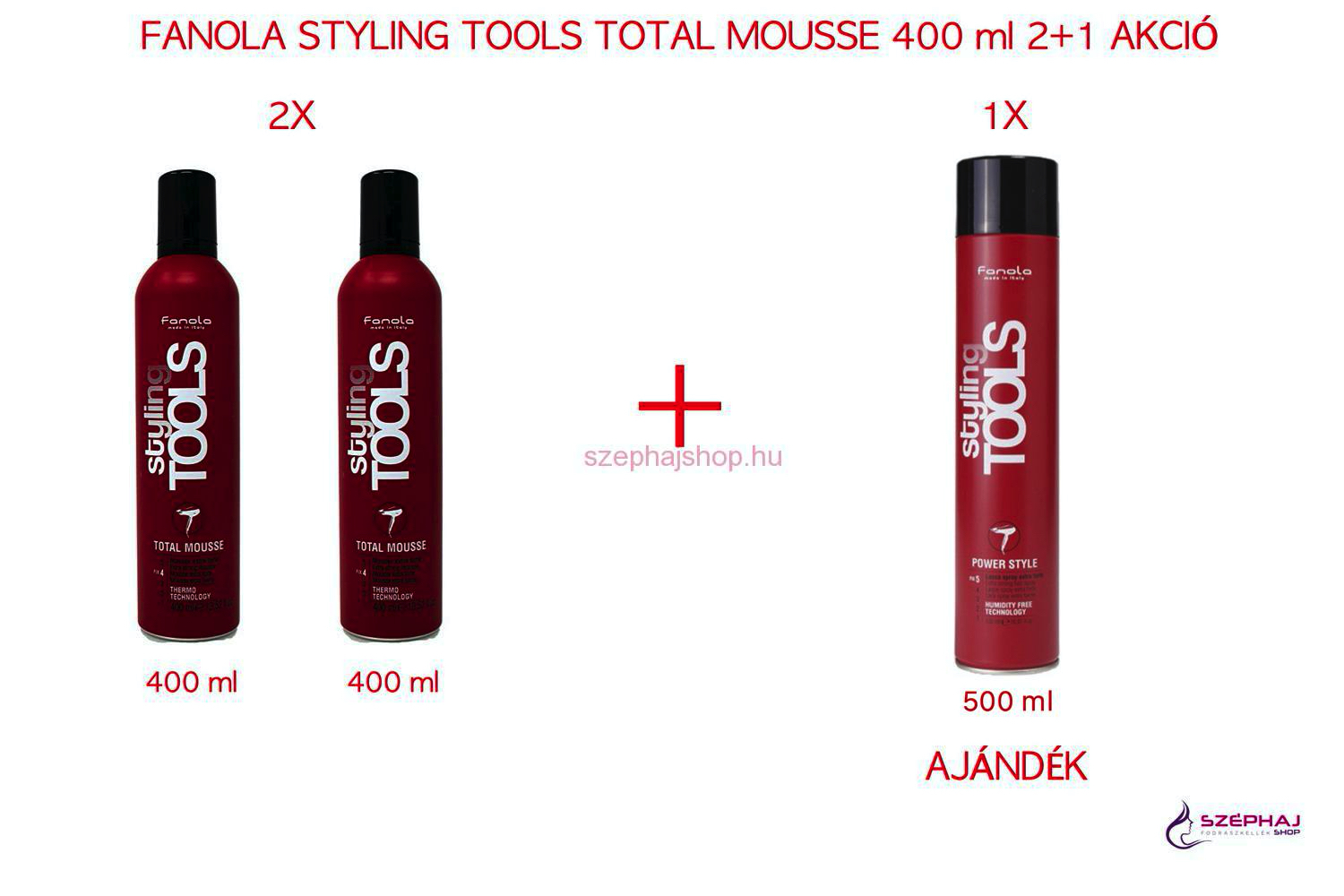 FANOLA Styling Tools Total Mousse 400 ml 2+1 AKCIÓ