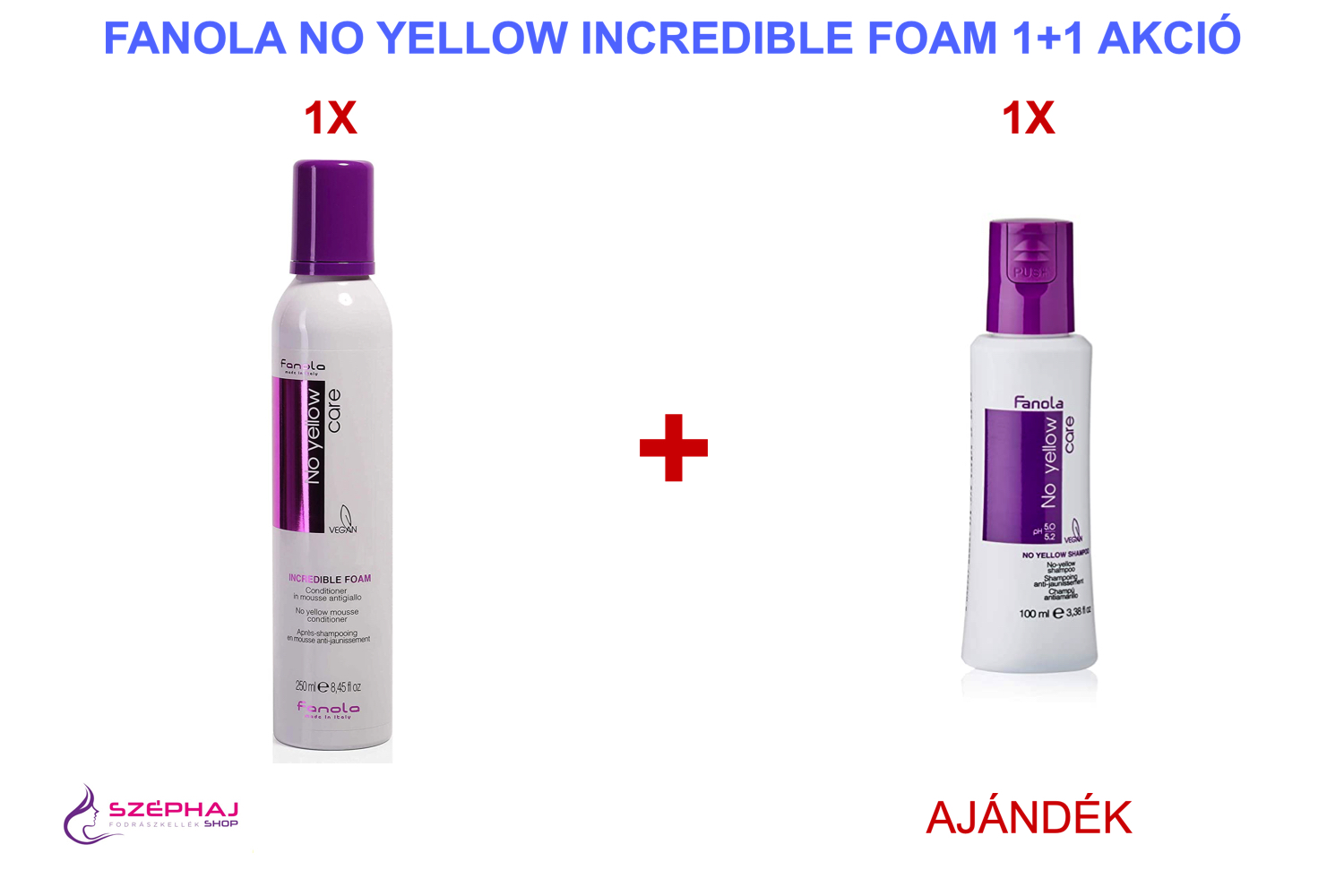 FANOLA No Yellow Care Incredible Foam 250 ml 1 + 1 AKCIÓ